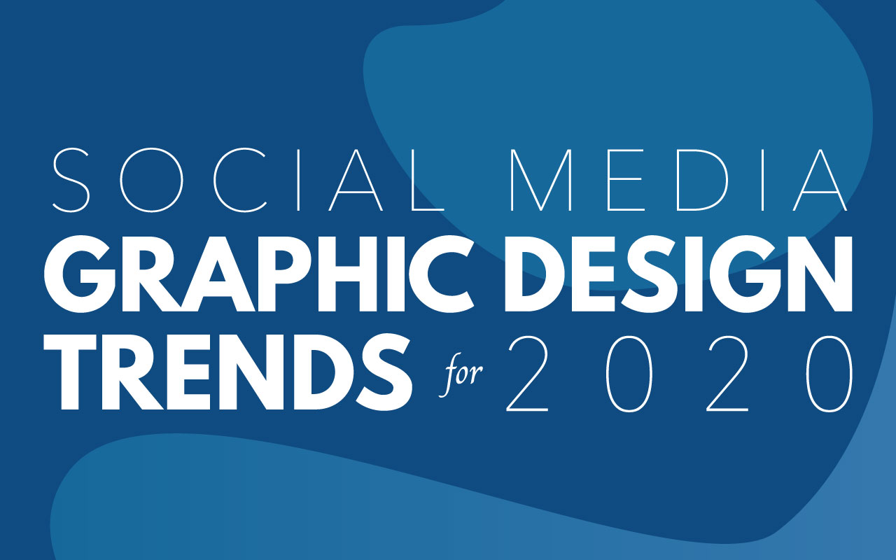5 Social Media Graphic Design Trends For 2020 3 Cats Labs Creative
